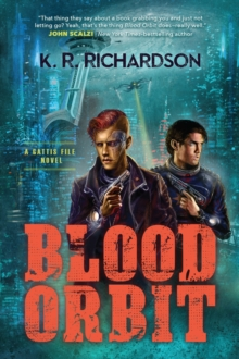 Image for Blood orbit  : a Gattis File novel