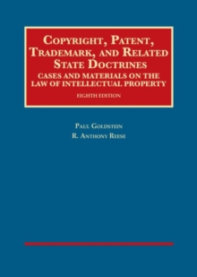 Image for Copyright, Patent, Trademark, and Related State Doctrines
