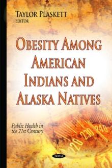 Obesity Among American Indians & Alaska Natives