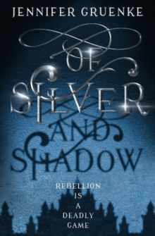 Image for Of Silver and Shadow