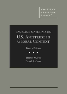 Image for Cases and Materials on United States Antitrust in Global Context