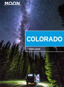 Image for Moon Colorado (Tenth Edition) : Scenic Drives, National Parks, Best Hikes