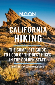 Image for Moon California hiking  : the complete guide to 1,000 of the best hikes in the golden state