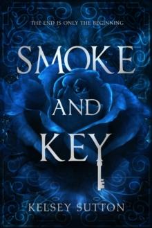 Image for Smoke and key