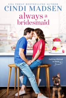 Image for Always a bridesmaid
