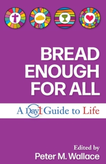 Image for Bread Enough for All : A Day1 Guide to Life
