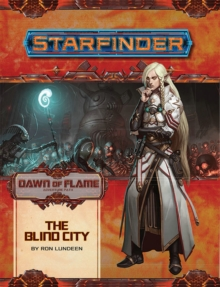 Image for Starfinder Adventure Path: The Blind City (Dawn of Flame 4 of 6)