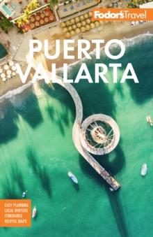 Image for Fodor's Puerto Vallarta : With Guadalajara & the Riviera Nayarit