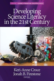 Image for Developing Science Literacy in the 21st Century