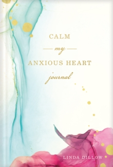 Image for Calm My Anxious Heart Journal