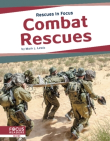Image for Rescues in Focus: Combat Rescues