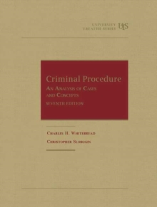 Image for Criminal Procedure : An Analysis of Cases and Concepts