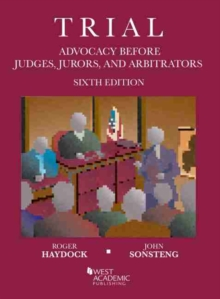 Image for Trial Advocacy Before Judges, Jurors, and Arbitrators