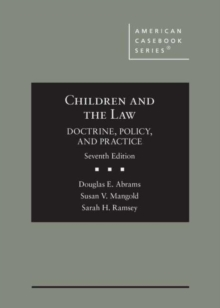 Image for Children and the Law : Doctrine, Policy, and Practice