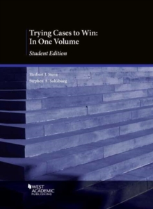 Image for Trying Cases to Win : In One Volume, Student Edition