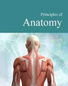 Image for Principles of Anatomy