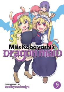 Miss Kobayashi's dragon maidVol. 9 - Coolkyousinnjya