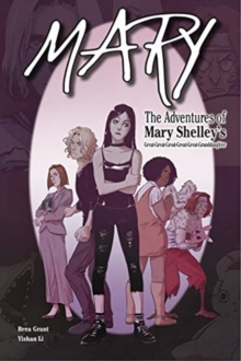 Image for Mary : The Adventures of Mary Shelley's Great-Great-Great-Great-Great-Granddaughter