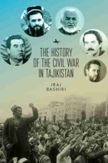 Image for The History of the Civil War in Tajikistan