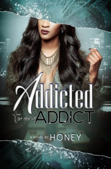 Image for Addicted to an addict