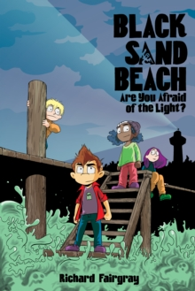Image for Black Sand Beach 1 : Are You Afraid of the Light?