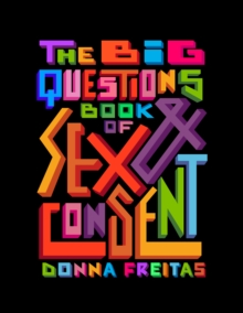 Image for The Big Questions Book of Sex & Consent