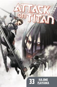 Attack on Titan33 - Isayama, Hajime
