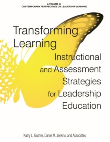 Image for Transforming Learning : Instructional and Assessment Strategies for Leadership Education