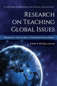 Image for Research on Teaching Global Issues : Pedagogy for Global Citizenship Education