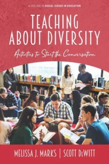Image for Teaching About Diversity : Activities to Start the Conversation