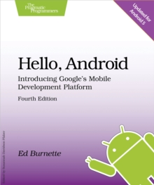 Image for Hello, Android: introducing Google's mobile development platform