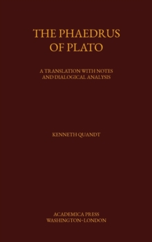 Image for The Phaedrus of Plato : A Translation with Notes and Dialogical Analysis