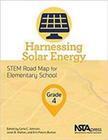Image for Harnessing Solar Energy, Grade 4 : STEM Road Map for Elementary School