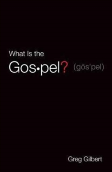 Image for What Is the Gospel? (Pack of 25)
