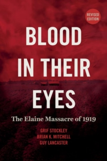 Image for Blood in Their Eyes : The Elaine Massacre of 1919