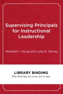 Image for Supervising Principals for Instructional Leadership : A Teaching and Learning Approach