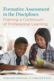Image for Formative Assessment in the Disciplines : Framing a Continuum of Professional Learning