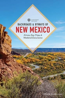 Image for Backroads & Byways of New Mexico : Drives, Day Trips, and Weekend Excursions