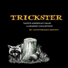 Image for Trickster : Native American Tales, A Graphic Collection
