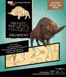 Image for IncrediBuilds: Fantastic Beasts and Where to Find Them : Erumpent Book and 3D Wood Model