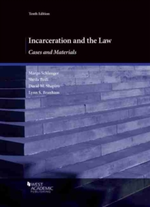 Image for Incarceration and the Law : Cases and Materials
