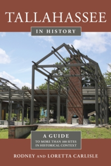 Image for Tallahassee in history  : a guide to more than 100 sites in historical context
