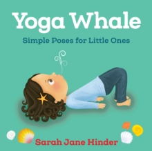 Image for Yoga whale  : simple poses for little ones