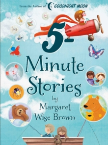 Image for Margaret Wise Brown 5-Minute Stories