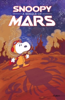 Snoopy  : a beagle of Mars - Schulz, Charles M