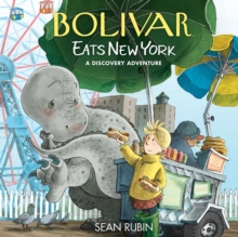 Image for Bolivar eats New York  : a discovery adventure