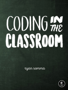 Image for Coding In The Classroom