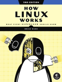 Image for How Linux Works, 3rd Edition