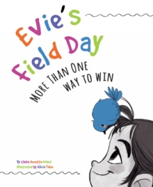 Image for Evie's Field Day : More than One Way to Win