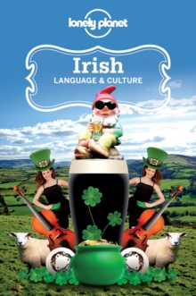 Lonely Planet Irish Language & Culture